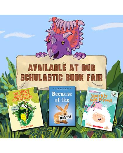 Available at our Scholastic Book Fair